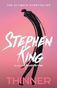 Richard Bachman et Stephen King - Thinner.