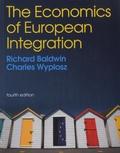 Richard Baldwin et Charles Wyplosz - The Economics of European Integration.