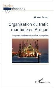 Organisation du trafic maritime en Afrique - Usages du bordereau de suivi de la cargaison.pdf