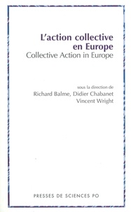 Richard Balme et P. Chabanet - L'action collective en Europe : Collective Action in Europe.