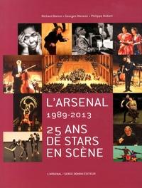 Richard Bance et Georges Masson - L'Arsenal (1989-2013) - 25 ans de stars en scène.