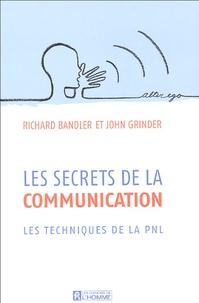 Richard Bandler et John Grinder - Les secrets de la communication.