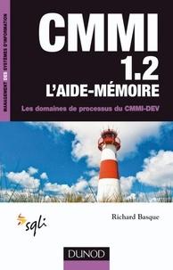 Richard Basque - CMMI 1.2 - L'aide-mémoire - Les domaines de processus du CMMI-DEV.