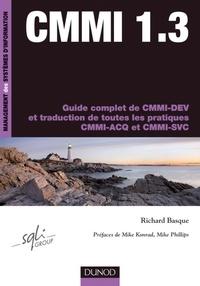 Richard Basque - CMMI 1.3 - Guide complet de CMMI-DEV.