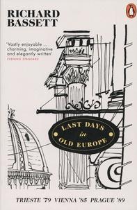 Téléchargez des livres gratuits sur Amazon Last Days in Old Europe  - Trieste '79, Vienna '85, Prague '89