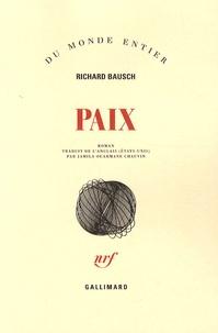Richard Bausch - Paix.