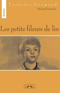 Richard Beauchet - Les petits fileurs de lin.