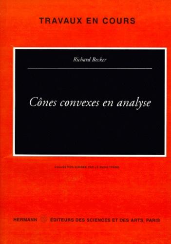Richard Becker - Cônes convexes en analyse.
