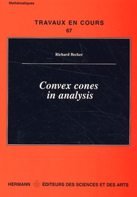 Richard Becker - Convex cones in analysis.