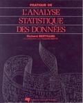 Richard Bertrand - Pratique de l'analyse statistique des données.
