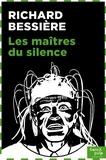 Richard Bessière - ANTICIPATION  : Les maîtres du silence.