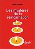 Richard Bessière - Les Mystères de la Réincarnation.