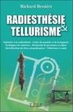 Richard Bessière - Radiesthésie et tellurisme.