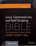Richard Blum et Christine Bresnahan - Linux Command Line and Shell Scripting Bible.