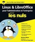 Richard Blum - Linux et LibreOffice pour l'administration et l'entreprise pour les nuls.