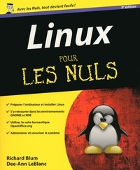 Richard Blum et Dee-Ann LeBlanc - Informatique  : Linux Pour les nuls.