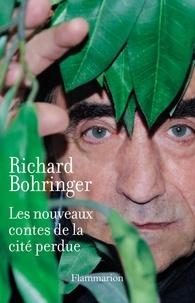 Richard Bohringer - Les nouveaux contes de la cité perdue.