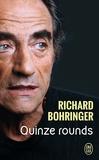 Richard Bohringer - Quinze rounds.