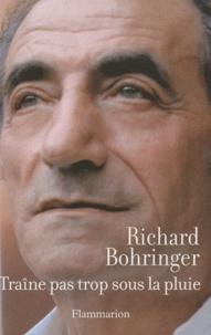 Richard Bohringer - Traîne pas trop sous la pluie.
