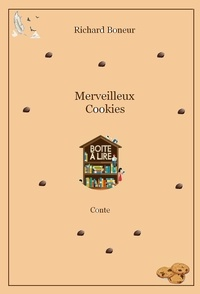 Richard Boneur - Merveilleux Cookies.