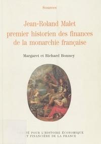 Richard Bonney - Jean-Roland Malet, premier historien des finances de la monarchie française.