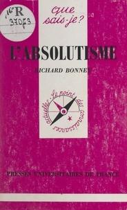 Richard Bonney et Paul Angoulvent - L'absolutisme.