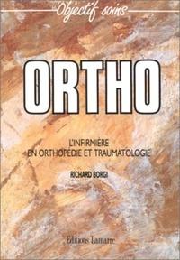 Richard Borgi - Ortho - L'infirmière en orthopédie et traumatologie.