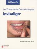 Richard Bouchez - Les traitements orthodontiques invisalign.