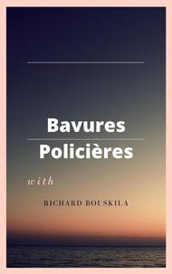 Richard Bouskila - Bavures policières - Essai politique.