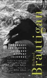 Richard Brautigan - Pourquoi les poètes inconnus restent inconnus.