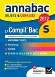 Richard Bréhéret et Franck Ellul - La Compil' Bac S - Sujets & corrigés.