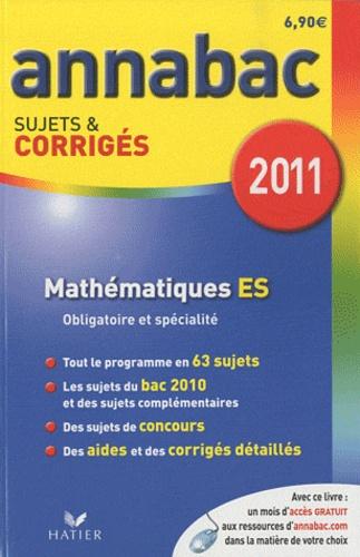 Richard Bréhéret - Mathématiquess ES - Sujets et corrigés 2011.
