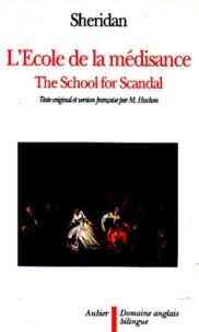 Richard Brinsley Sheridan - L'école de la médisance.