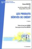 Richard Bruyère - Les produits dérivés de crédit.