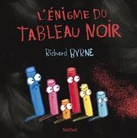 Richard Byrne - L'énigme du tableau noir.