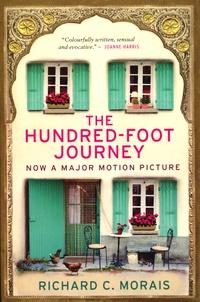 Richard C. Morais - The Hundred-Foot Journey.