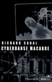 Richard Canal - Cyberdanse macabre.