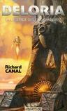 Richard Canal - Deloria - La légende des Frahmabores.