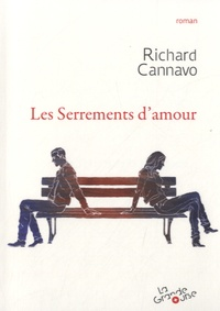 Richard Cannavo - Les serrements d'amour.