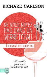 Corridashivernales.be Ne vous noyez pas dans un verre d'eau... à l'usage des couples Image