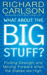 Richard Carlson - What About The Big Stuff?.