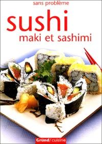 Richard Caroll - Sushi - Maki et sashimi.