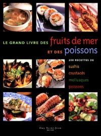 Accentsonline.fr Le grand livre des fruits de mer et des poissons - 200 recettes de sushis, crustacés, mollusques, poissons Image