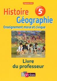 Richard Cartigny et Caroline Fraysse - Histoire Géographie EMC 5e - Livre du professeur.
