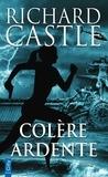 Richard Castle - Colère ardente.