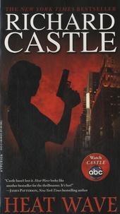 Richard Castle - Heat Wave.