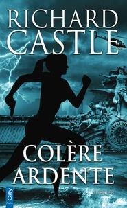 Richard Castle - Nikki Heat  : Colère ardente.