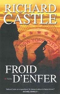 Richard Castle - Nikki Heat  : Froid d'enfer.