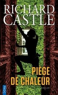 Richard Castle - Piège de chaleur.