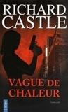 Richard Castle - Vague de chaleur.